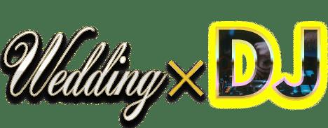 Wedding DJ | ウェディングDJ
